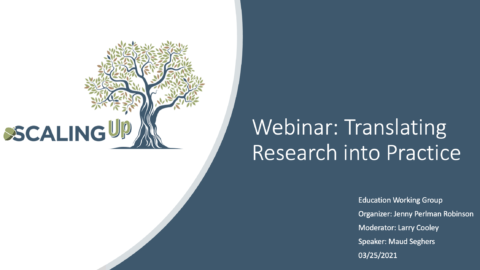 Education Working Group Webinar: Translating Research to Practice – March 25, 2021
